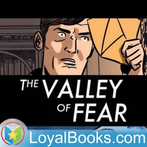 The Valley of Fear by Sir Arthur Conan Doyle by Loyal Books