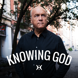 Knowing God with Greg Laurie by Greg Laurie
