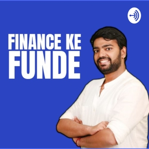 Finance ke Funde | Best podcast to learn investing concepts in Hindi by CA. Sanchit Jain