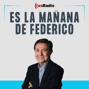 Es la Mañana de Federico by esRadio