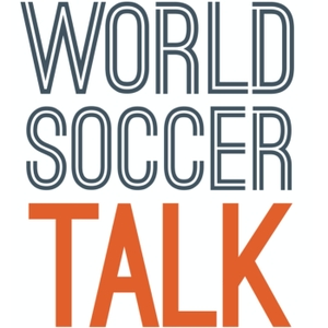 World Soccer Talk by World Soccer Talk