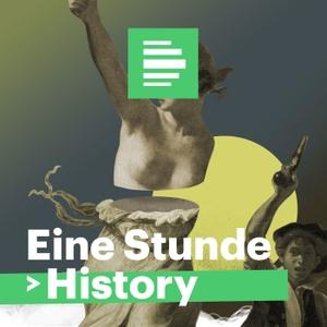 Eine Stunde History  - Deutschlandfunk Nova by Deutschlandfunk Nova