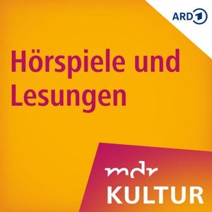 Hörspiele und Lesungen bei MDR KULTUR by Mitteldeutscher Rundfunk