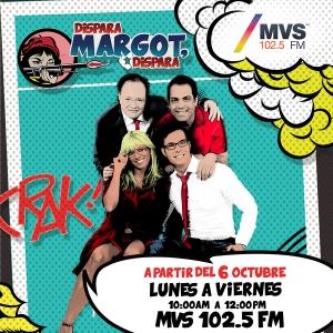 Dispara, Margot, dispara by MVS Radio