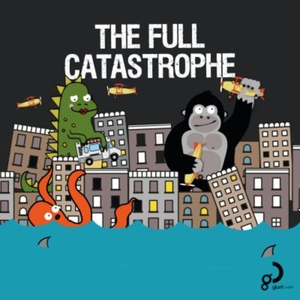 The Full Catastrophe by Giant Dwarf