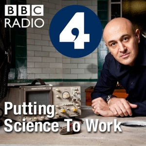 Putting Science to Work by BBC Radio 4