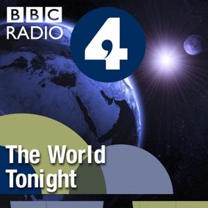 The World Tonight by BBC Radio 4