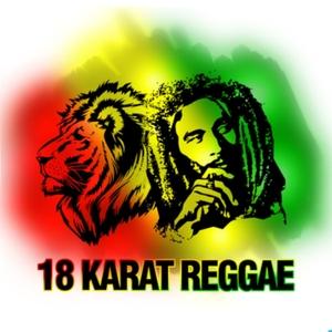 18 Karat Reggae by 18 Karat Reggae