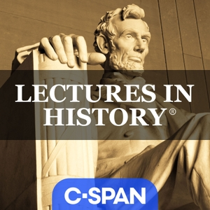 Lectures in History by C-SPAN