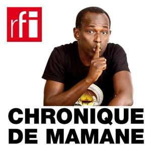 Chronique de Mamane by RFI