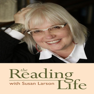 The Reading Life by Susan Larson