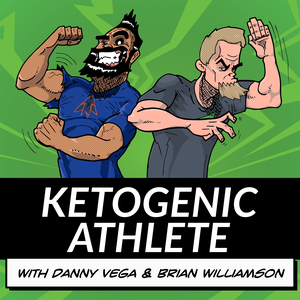 The Ketogenic Athlete Podcast by Brian Williamson and Danny Vega
