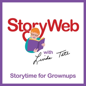 StoryWeb: Storytime for Grownups by Linda Tate