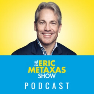 The Eric Metaxas Show by Salem Podcast Network