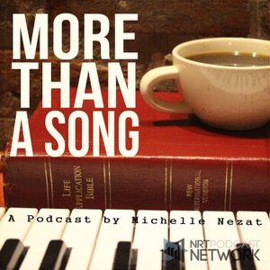 More Than a Song - Discovering the Truth of Scripture Hidden in Today's Popular Christian Music by Michelle Nezat