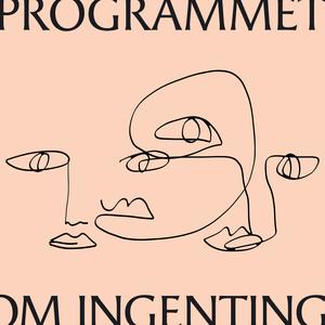 Programmet om Ingenting by Oliver Enné