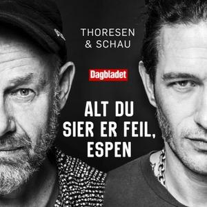 Alt du sier er feil, Espen - med Kristopher Schau & Espen Thoresen by ADLINK