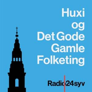Huxi og det Gode Gamle Folketing by Radio24syv