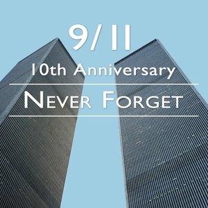 9/11 - Never Forget by None