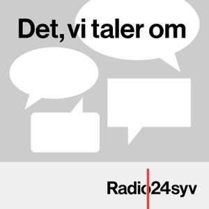 Det, vi taler om by Radio24syv