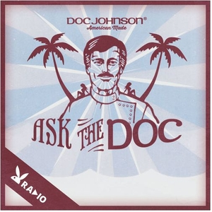 Ask The Doc by Playboy Radio