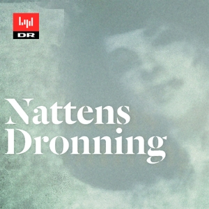 Nattens dronning by DR