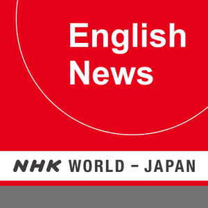 English News - NHK WORLD RADIO JAPAN by NHK (Japan Broadcasting Corporation)