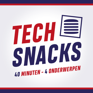TechSnacks Podcast by Maarten van Woerkom en Raymon Mens