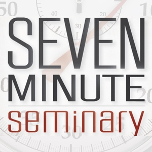 Seven Minute Seminary by Seedbed