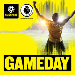 GameDay Football Podcast by talkSPORT