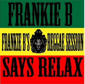 Frankie B's Reggae Session by Frankie B