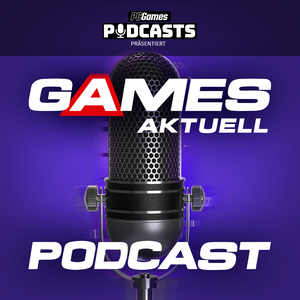 Games Aktuell Podcast by PC Games