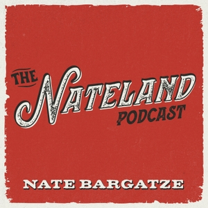 The Nateland Podcast by All Things Comedy