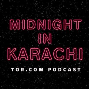 Midnight in Karachi Podcast – Tor.com by Tor.com
