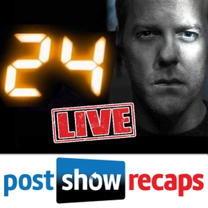 24 LIVE: Post Show Recaps of 24 Live Another Day by 24 Live Another Day LIVE Recaps After Episode of the Fox Series about Jack Bauer with Rob Cesternino and Josh Wigler