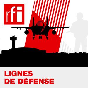 Lignes de défense by RFI