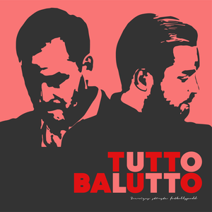 Tutto Balutto by Gusten Dahlin & Thomas Wilbacher