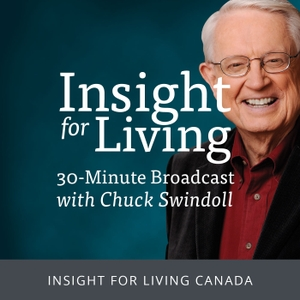 Insight for Living Canada Daily Broadcast by Chuck Swindoll - Insight for Living Canada