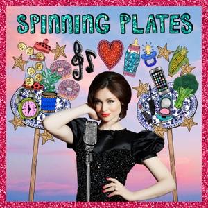 Spinning Plates with Sophie Ellis-Bextor by Sophie Ellis-Bextor