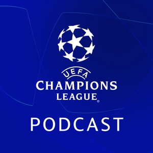 Official UEFA Champions League Podcast by UEFA