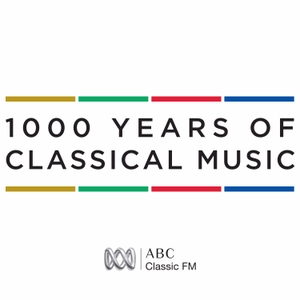 1000 Years of Classical Music by ABC Classics