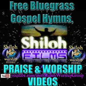 Free Bluegrass Gospel Hymns, Praise and Worship Videos by Free Bluegrass Gospel Hymns, Praise and Worship Videos