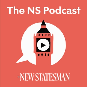 The New Statesman Podcast by New Statesman