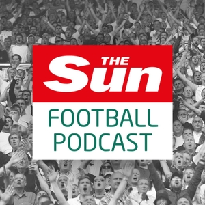 The Sun Football Podcast by Sun Football