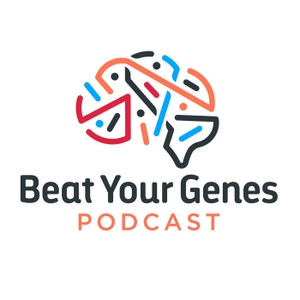 Beat Your Genes Podcast by BeatYourGenes