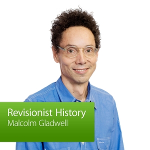 Malcolm Gladwell, Revisionist History: Special Event by Apple