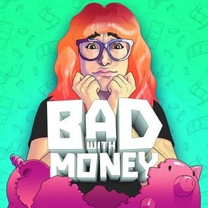 Bad With Money With Gaby Dunn by Gaby Dunn