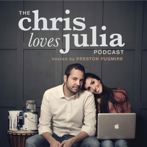The Chris Loves Julia Podcast w/ Preston Pugmire by DIY, Home Design, Blogging
