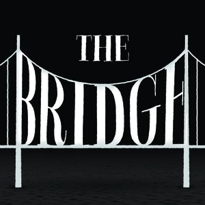 The Bridge by The Bridge Podcast
