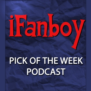 iFanboy.com Comic Book Podcast by ifanboy.com